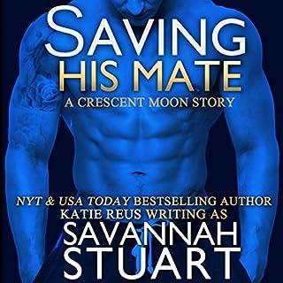 Saving His Mate audiobook cover art