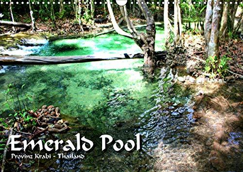 Emerald Pool, Provinz Krabi - Thailand (Wandkalender 2021 DIN A3 quer)