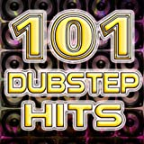 101 Dubstep Hits - Best Top Electronic Music, Reggae, Dub, Hard Dance, Glitch, Electro, Rave Anthems
