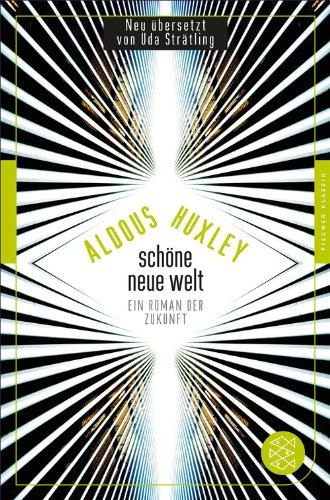 Schöne Neue Welt: Ein Roman der Zukunft (Fischer Klassik Plus)
