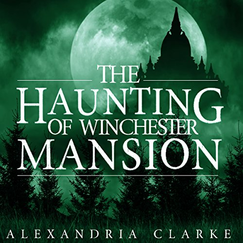 The Haunting of Winchester Mansion: Book 0 audiobook cover art