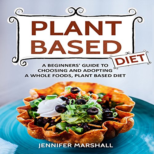 Plant Based Diet audiobook cover art