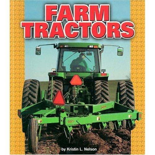 Farm Tractors (Pull Ahead Books) (Pull Ahead Transportation)