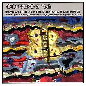 Cowboy '62 - (RedDesert Pt. 1) & (BleuDesert Pt. 2)