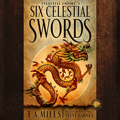 Six Celestial Swords audiobook cover art