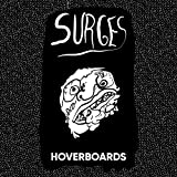Hoverboards [Explicit]