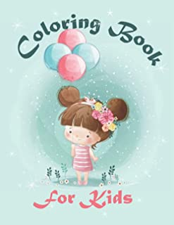 Coloring Book for Kids: For Girls & Boys Aged 4+: Cool Coloring Pages & Inspirational