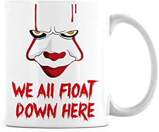 Pennywise 2017 Mug IT Clown Coffee Mugs We All Float Down Here Cup (11 oz)