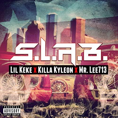 Lil Keke, Mr. Lee713 & Killa Kyleon
