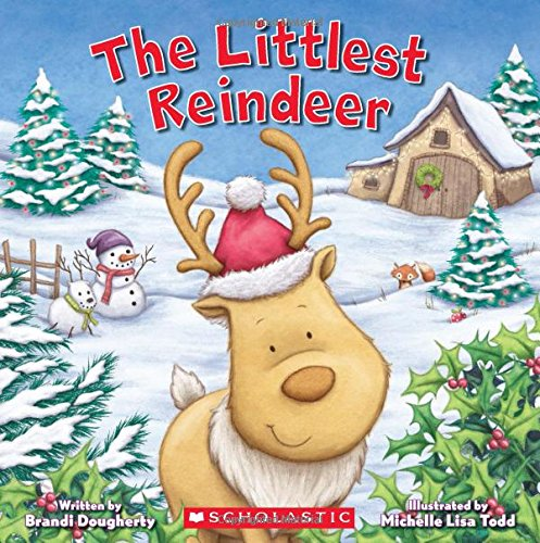 The Littlest Reindeer (Littlest Series)