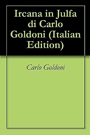 Ircana in Julfa di Carlo Goldoni