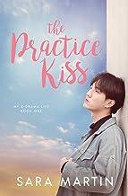 The Practice Kiss (My K-Drama Life)
