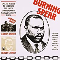 Marcus Garvey / Garvey's Ghost by Burning Spear (2007-09-07)