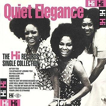 The Complete Quiet Elegance on Hi Records
