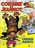 Corinne et Jeannot, N° 6 - Cadeaux maudits