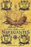 Los navegantes (Narrativas Históricas)