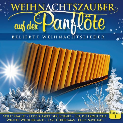 Weihnachtszauber auf der Panflöte CD 1