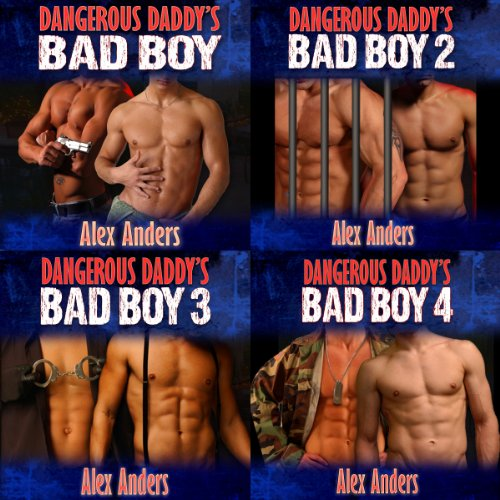 Dangerous Daddy's Bad Boy 1 - 4 audiobook cover art
