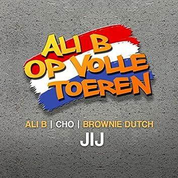 Jij (feat. Cho & Brownie Dutch)