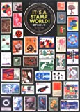 IT'S A STAMP WORLD!―切手に恋して
