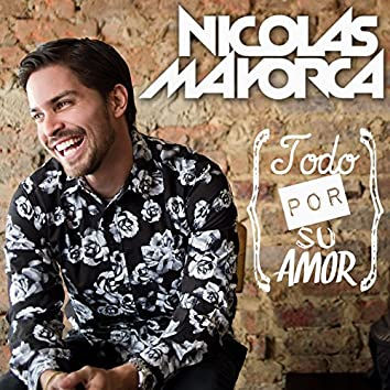 Todo Por Su Amor (Album Version)