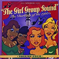 Vol. 4-Girl Group Sound