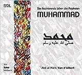 Muhammad: Das faszinierende Leben des Propheten Muhammad - Sol Music Center;Yan d'Albert