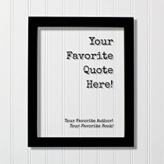 Custom Floating Quote Frame - Your Favorite Quote