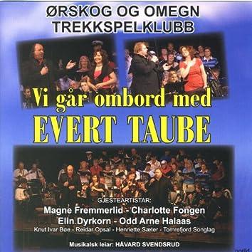 Vi går ombord med Evert Taube