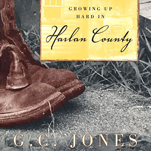 Growing Up Hard in Harlan County audiobook cover art
