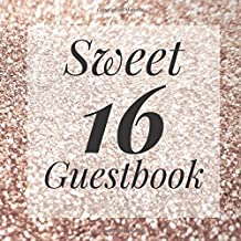 Sweet 16 Guestbook: Gold Glitter Dust Sparkle Guest Book - Elegant Birthday Wedding Anniversary Party Signing Message Book...