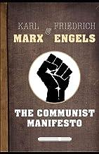 The Communist Manifesto: ( illustarted edition)