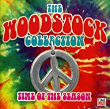 Woodstock Collection: Time of the Season