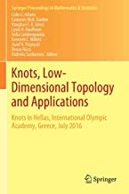Knots, Low-Dimensional Topology and Applications: Knots in Hellas, International Olympic Academy, Greece, July 2016: 284