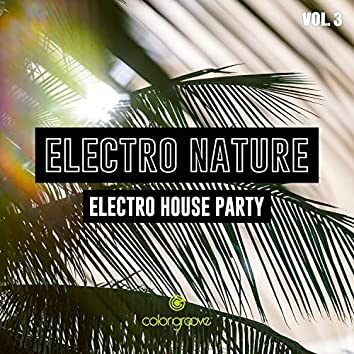 Electro Nature, Vol. 3 (Electro House Party)