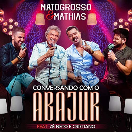 Matogrosso & Mathias feat. Zé Neto & Cristiano