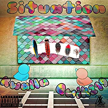 Situation (feat. Kwalla)