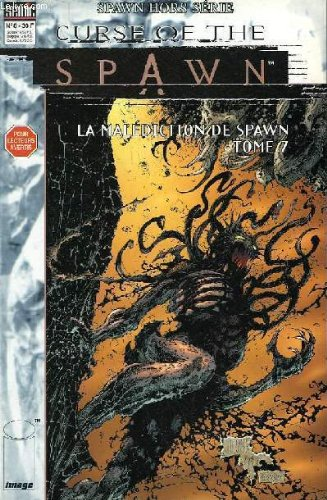 Curse of the spawn - la malediction de spawn - tome 7 - n°8 hors serie -tenebre mythiques - coeur d'enfer