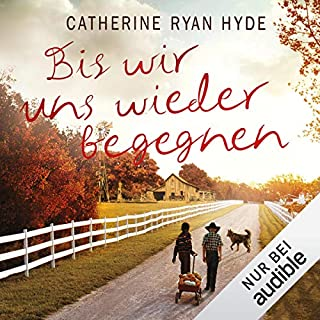 Bis wir uns wieder begegnen                   By:                                                                                                                                 Catherine Ryan Hyde                               Narrated by:                                                                                                                                 Elke Schützhold                      Length: 10 hrs and 17 mins     Not rated yet     Overall 0.0