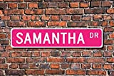 Yilooom Samantha, Samantha Sign, Samantha Birthday Gift, Child Gift, Grandchild Gift, Samantha Decor, Custom Street Sign, Quality Metal Sign