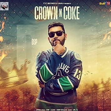 Crown N Coke (feat. Deep Dollas)