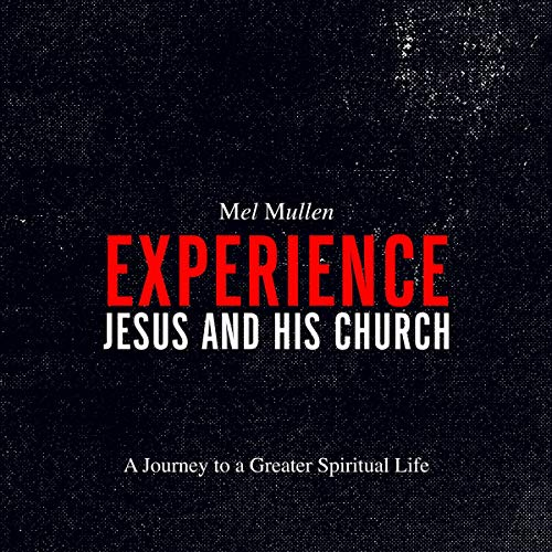Experience Jesus and His Church cover art
