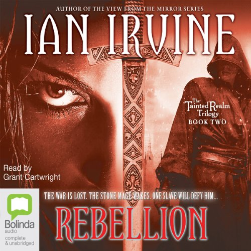 Rebellion: The Tainted Realm Trilogy, Book 2 audiobook cover art