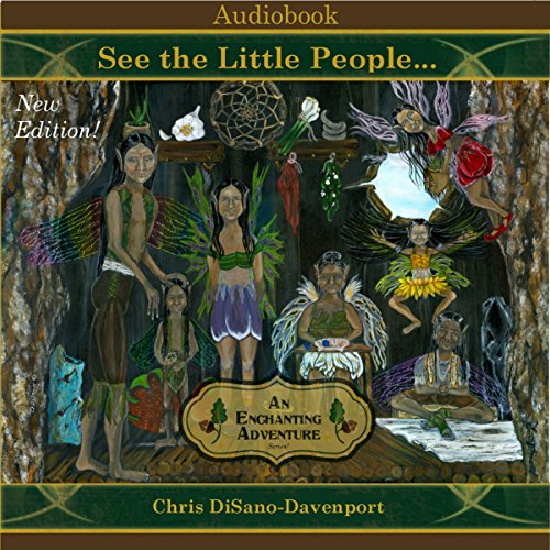 Meet the Little People... An Enchanting Adventure: New Edition! cover art