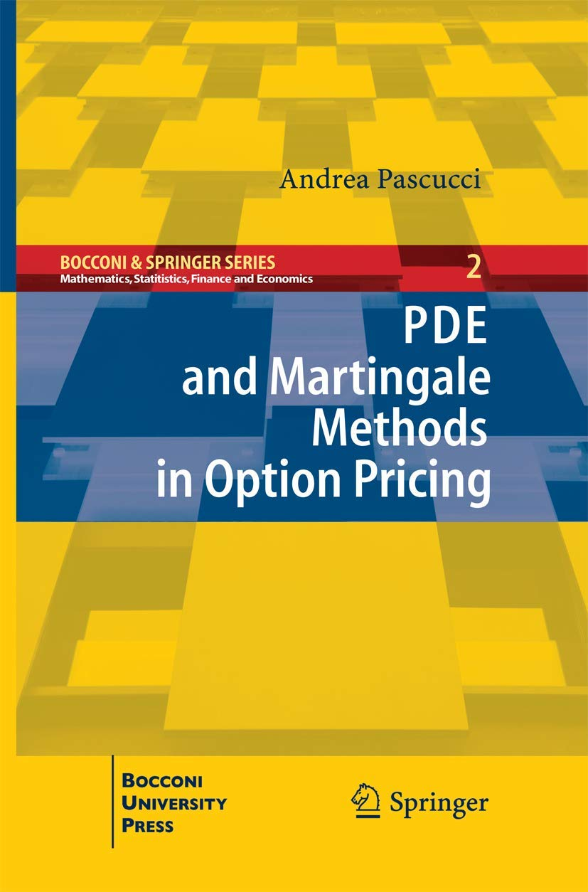 Download PDE And Martingale Methods In Option Pricing 