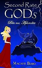Second Rate Gods: Bite me, Aphrodite!