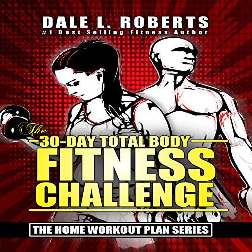 The 30-Day Total Body Fitness Challenge audiobook cover art