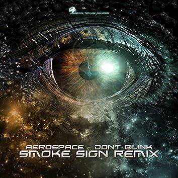 Don't Blink (Smoke Sign Remix)