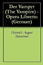Der Vampyr (The Vampire) (German Edition)