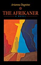 The Afrikaner (Essential Prose Book 161)